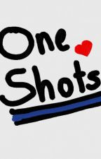 One Shots! by mkelley1014