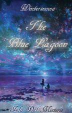 The Blue Lagoon: Isla Del Misterio by Wintersnowa