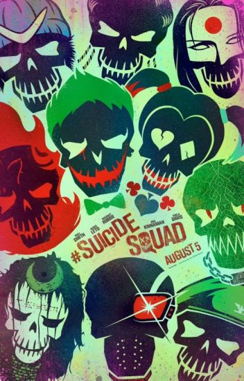 Suicide Squad (2016) #Wattys2016