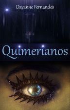Quimerianos (Conto) by dayfernandesdf
