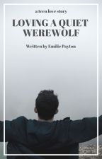 Loving A Quiet Werewolf (BoyxBoy) - Book 3 by boyxboyuser
