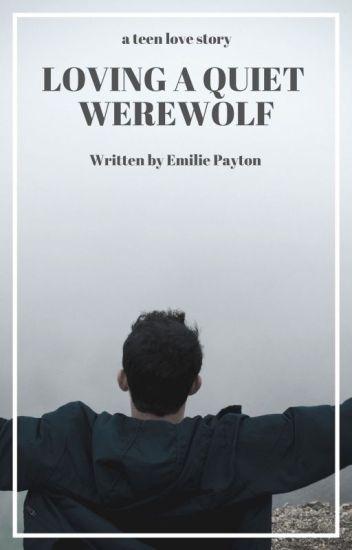 Loving A Quiet Werewolf (BoyxBoy) - Book 3