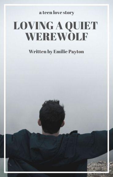 Loving A Quiet Werewolf (BoyxBoy)