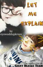Let me explain [Traducción al español] by GiantBeagleTeam