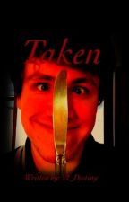 Taken (Venturiantale Fanfic) by vt_destiny