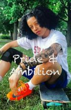 Pride & Ambition by stud_takeover