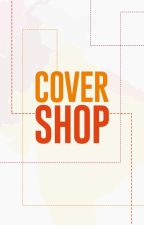 (OPEN) Covershop by MissionDesi
