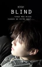 Blind ❀ TAEKOOK by mithzah23