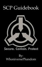 SCP Handbook: Secure. Contain. Protect. by WhoniversePhandom