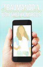 Traumando A Descendientes ( Con Shelby Marcus )  by gossipvalentina