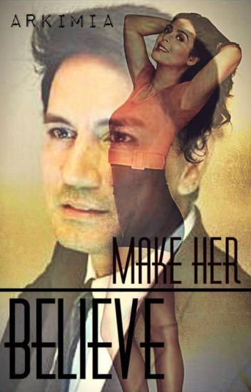 Make Her Believe