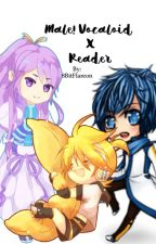Male! Vocaloid X Reader by 8BitFlareon