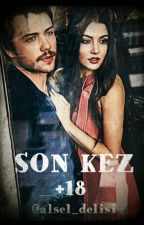 SON KEZ +18 by ooxxoooo
