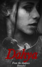 Dahya from the shadows -Dark 2-  SIN EDITAR by bennybel