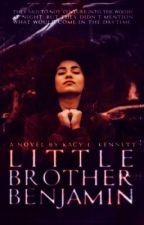 Little Brother Benjamin ➽ ON HOLD by sad_masquerade