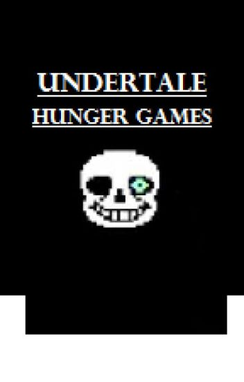 Undertale Hunger Games