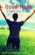 Good Hope by storytellerconfused