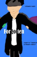 Forgotten (A Mianite Fanfic) [Sequel to Captured] ON HOLD by supertinysean