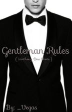 Gentleman Rules by _Vegas