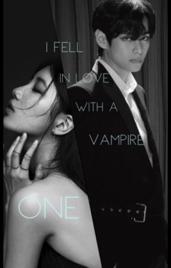 I fell in love with a vampire [BTS Taehyung fanfic]