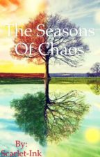 The Seasons of Chaos by Scarlet-Ink