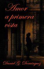 Amor a primera vista by DanielGDominguez
