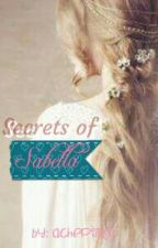 SECRETS OF SABELLA #wattys2017 by achepink03