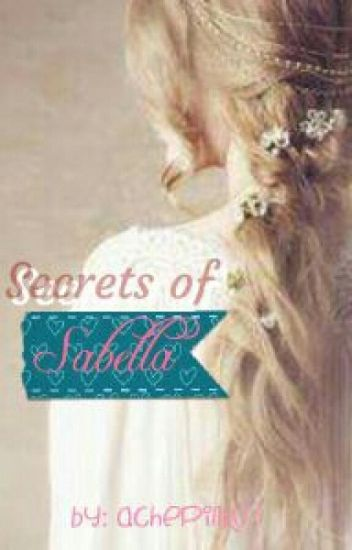 SECRETS OF SABELLA #wattys2017