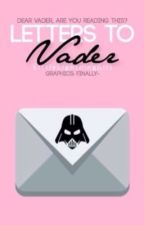 Letters To Vader | Star Wars by LittleLightningGirl