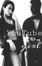 Youtube Girl [d.l] by luvmynicholas