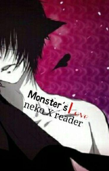 |-Monster's Love-| Yandere Neko X Reader