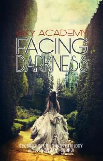 Facing Darkness
