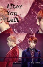 After You Left [NamKook] by NayVarsie