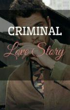 Criminal Love Story by cutie_meli