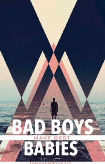 Bad Boys making best Babies // #Plötzlich Schwanger