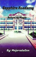 Sapphire Academy: School of Magic by MejoradaGen
