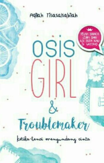 Osis Girl And Troublemaker