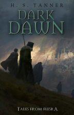 Dark Dawn by HSTanner