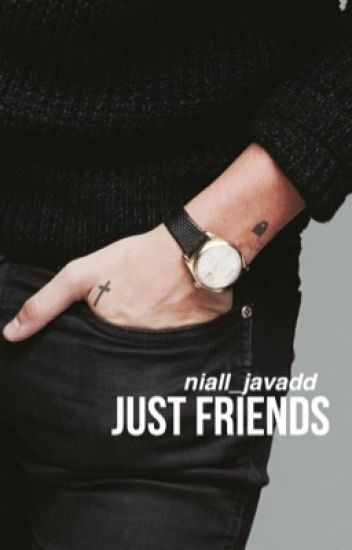 Just Friends || Narry