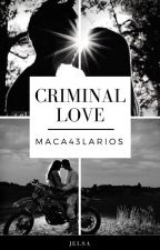 """Criminal Love"" (Jelsa) by maca43larios"