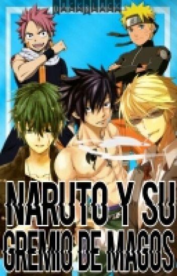 Naruto Y Su Gremio De Magos (Fairy Tail Y Naruto)