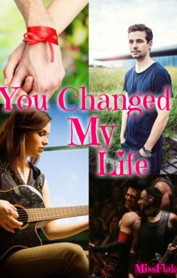 you changed my life movie