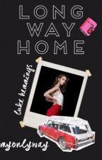 Long Way Home [l.h] by MyOnlyWay