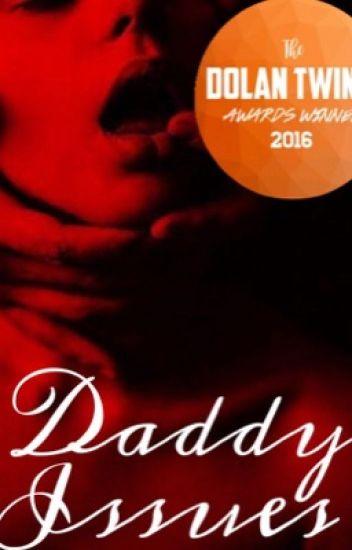 •Daddy Issues• Ethan Dolan