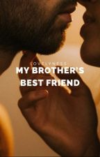My Brothers Best Friend  by lovelyness-