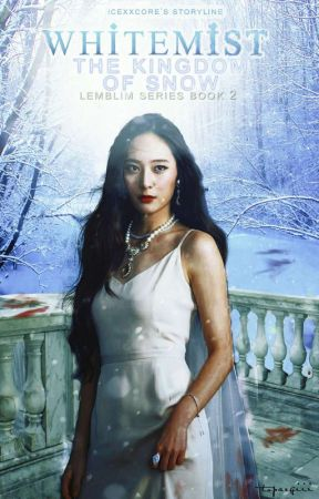 Whitemist: The Kingdom of Snow (Lemblin Series #2) by icexxcore