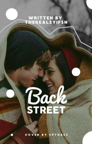 Backstreet [END/REPOST] ✔