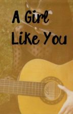 a girl like you- {Miles Kane} fanfic by smokeinthewoods