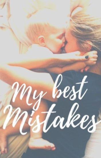 My best mistakes  COMPLETED 