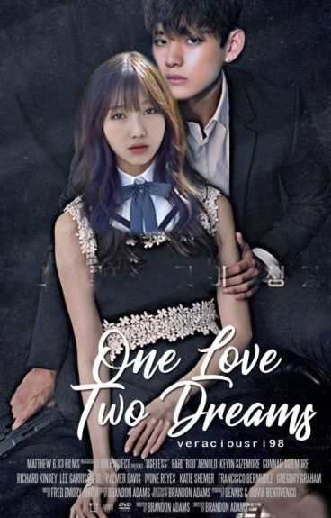 One Love Two Dreams [Jilid I Dream Series]